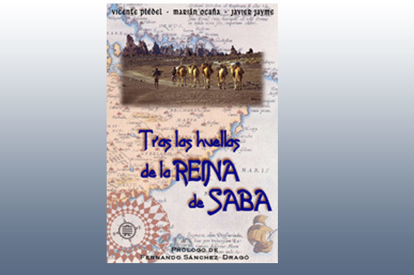 """Sulle orme della Regina di Saba"", Vincent Marian Plédel e Ocaña"