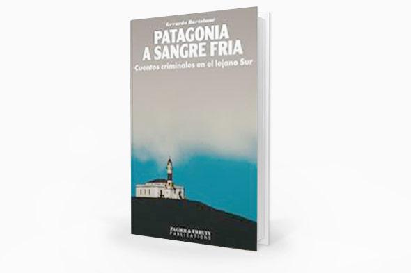 """""""Patagonia a sanfre fría"""", Gerardo Bartolomé"""