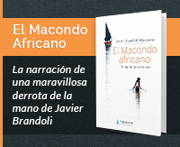 El Maconde Africano de Javier Brandoli. Un libro de Ediciones Viajesalpasado