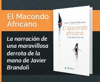 El Maconde Africano de Javier Brandoli. Un libro de Ediciones Viajesalpasado