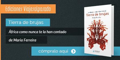 Tierra de Brujas, de Maria Ferreira. Editado en la colección editorial Viajes al Pasado